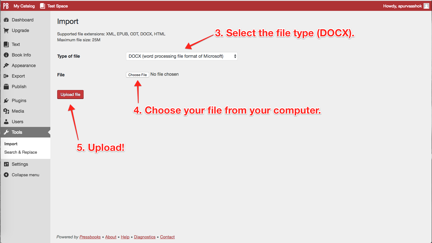 Steps 3, 4, 5: Select file type, select your file, and upload